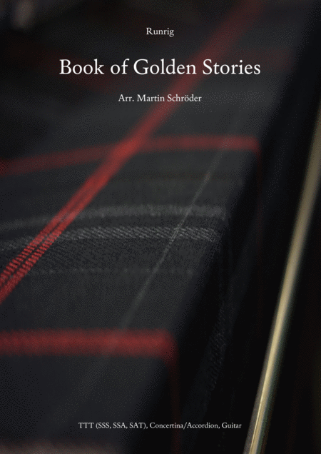 Runrig Book Of Golden Stories Arrangement For Guitar Accordion Concertina And 3 Voices Suitable For Sss Ssa Sat Or Ttt