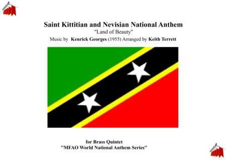 Saint Kittitian And Nevisian National Anthem Land Of Beauty For Brass Quintet