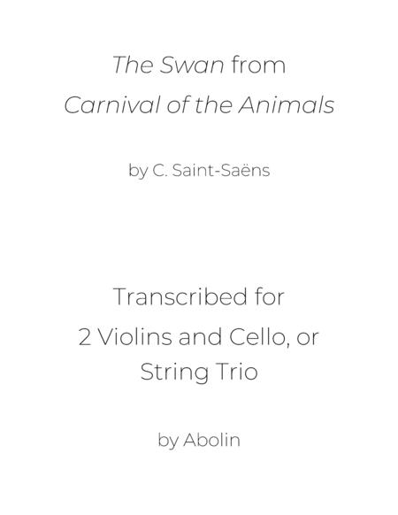 Saint Saens The Swan From Carnival Of The Animals 2 Violins And Cello With Alternate Viola Part
