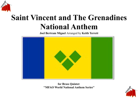Saint Vincent And The Grenadines National Anthem For Brass Quintet