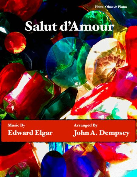 Salut D Amour Loves Greeting Romantic Trio For Flute Oboe And Piano