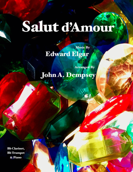 Salut D Amour Loves Greeting Trio For Clarinet Trumpet And Piano