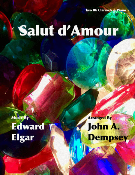 Salut D Amour Loves Greeting Trio For Two Clarinets And Piano