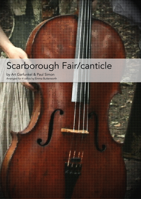 Scarborough Fair Canticle For 4 Cellos