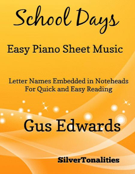 School Days Easy Elementary Piano Sheet Music