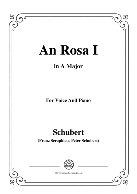 Schubert An Rosa I To Rosa D 316 In A Major For Voice Piano