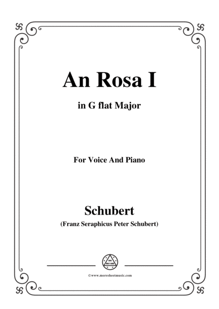 Schubert An Rosa I To Rosa D 316 In G Flat Major For Voice Piano
