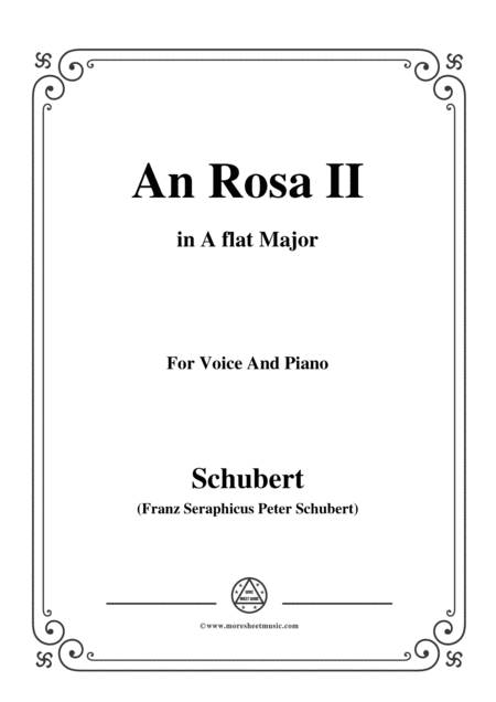Schubert An Rosa Ii To Rosa D 316 In A Flat Major For Voice Piano