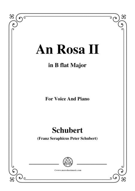 Schubert An Rosa Ii To Rosa D 316 In B Flat Major For Voice Piano