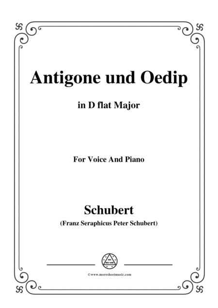 Schubert Antigone Und Oedip Op 6 No 2 In D Flat Major For Voice Piano