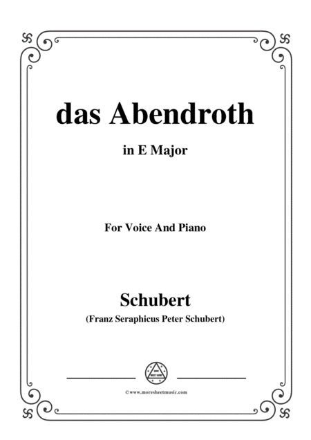 Schubert Das Abendroth In E Major Op 173 No 6 For Voice And Piano