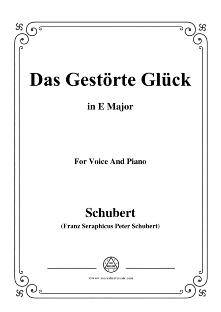 Schubert Das Gestrte Glck In E Major For Voice Piano