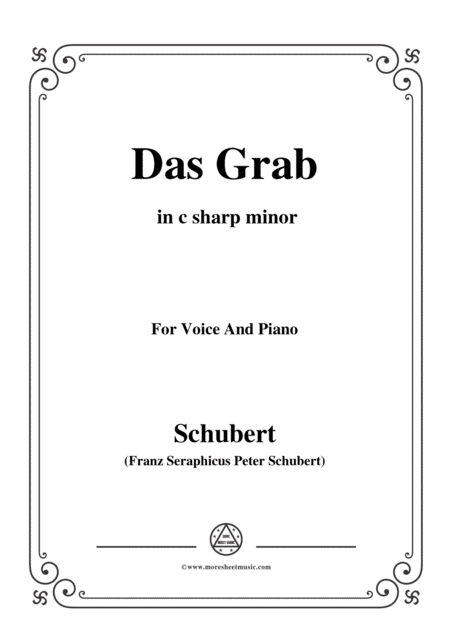 Schubert Das Grab In C Sharp Minor For Voice And Piano