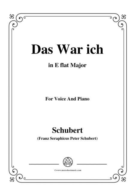Schubert Das War Ich In E Flat Major For Voice Piano