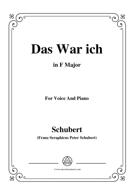Schubert Das War Ich In F Major For Voice Piano