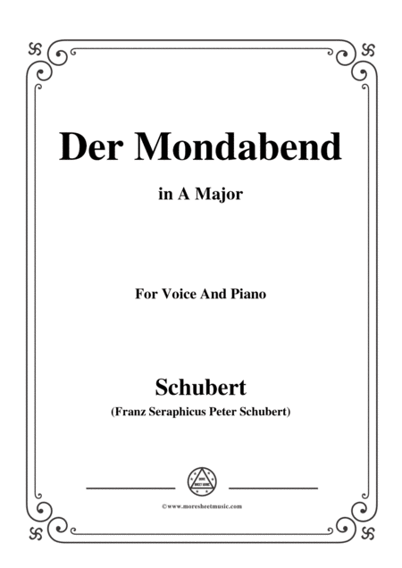 Schubert Der Mondabend Op 131 No 1 In A Major For Voice Piano