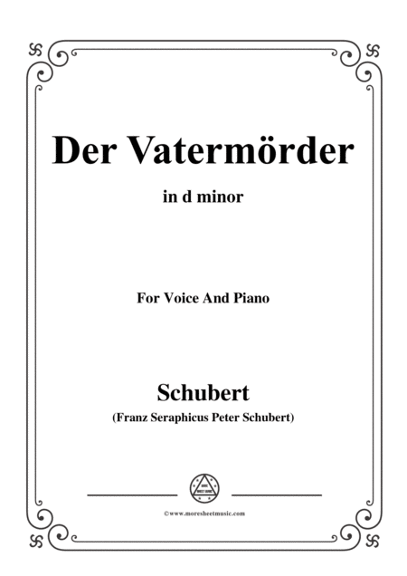 Schubert Der Vatermrder In D Minor For Voice And Piano