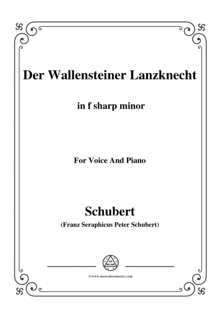 Schubert Der Wallensteiner Lanzknecht In F Sharp Minor For Voice Piano