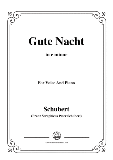 Schubert Gute Nacht From Winterreise Op 89 D 911 No 1 In E Minor For Voice Piano