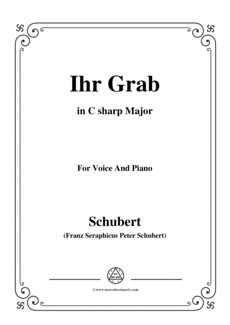Schubert Ihr Grab In C Sharp Major D 736 For Voice And Piano