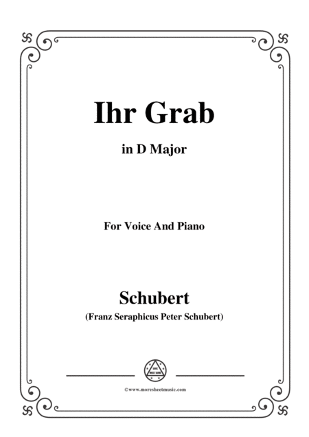 Schubert Ihr Grab In D Major D 736 For Voice And Piano