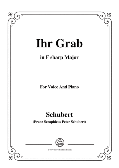 Schubert Ihr Grab In F Sharp Major D 736 For Voice And Piano