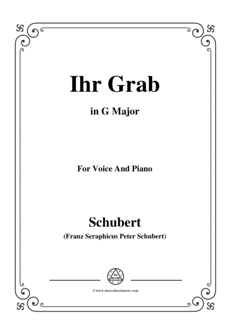 Schubert Ihr Grab In G Major D 736 For Voice And Piano