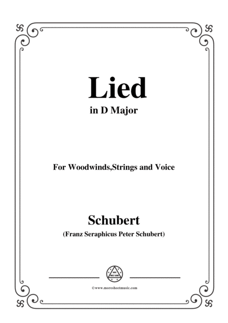 Schubert Lied In D Major For For Woodwinds Strings And Voice