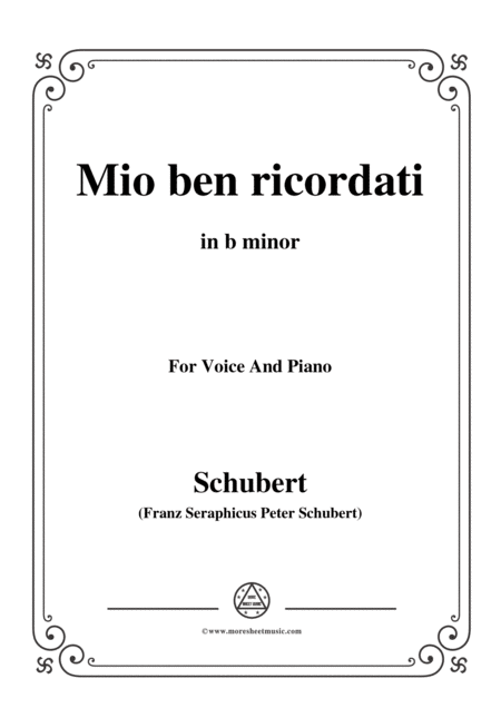 Schubert Mio Ben Ricordati In B Minor For Voice Piano