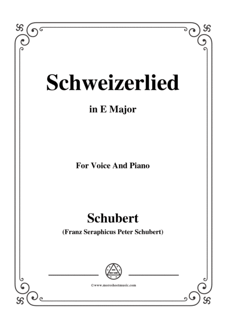 Schubert Schweizerlied In E Major For Voice Piano