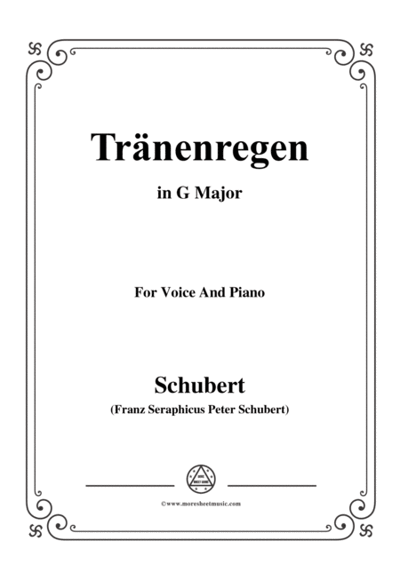 Schubert Trnenregen From Die Schne Mllerin Op 25 No 10 In G Major For Voice Pno