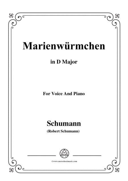 Schumann Marienwrmchen In D Major Op 79 No 14 For Voice And Piano