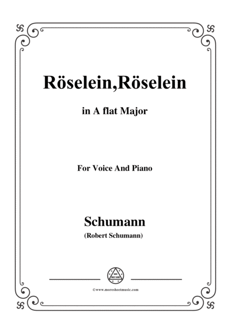 Schumann Rselein Rselein In A Flat Major For Voice And Piano