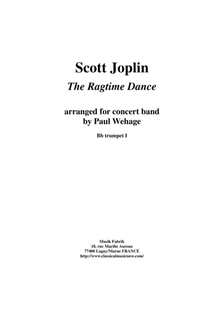 Scott Joplin The Ragtime Dance Arranged For Concert Band By Paul Wehage Bb Trumpet 1 Part