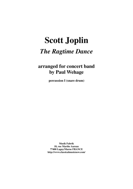 Scott Joplin The Ragtime Dance Arranged For Concert Band By Paul Wehage Percussion 1 Part