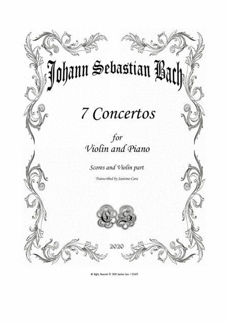 Seven Bachs Violin Concertos For Violin And Piano Scores And Part