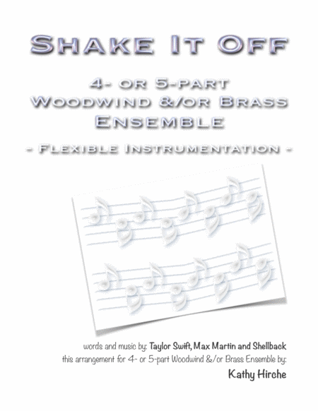 Shake It Off 4 Or 5 Part Woodwind Or Brass Ensemble Flexible Instrumentation
