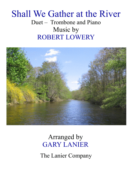 Shall We Gather At The River Duet Trombone Piano With Score Part