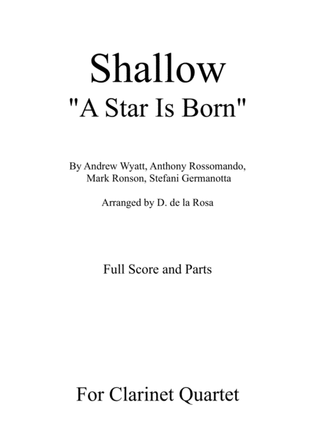 Shallow From A Star Is Born For Clarinet Quartet Full Score And Parts