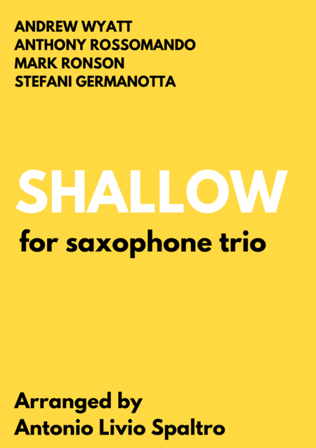 Shallow From A Star Is Born For Saxophone Trio
