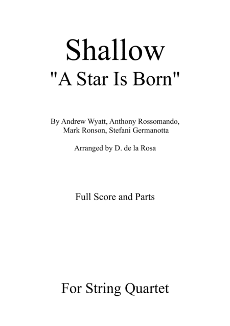 Shallow From A Star Is Born For String Quartet Full Score And Parts