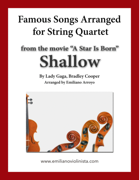 Shallow From The Movie A Star Is Born By Lady Gaga And Bradley Cooper For String Quartet