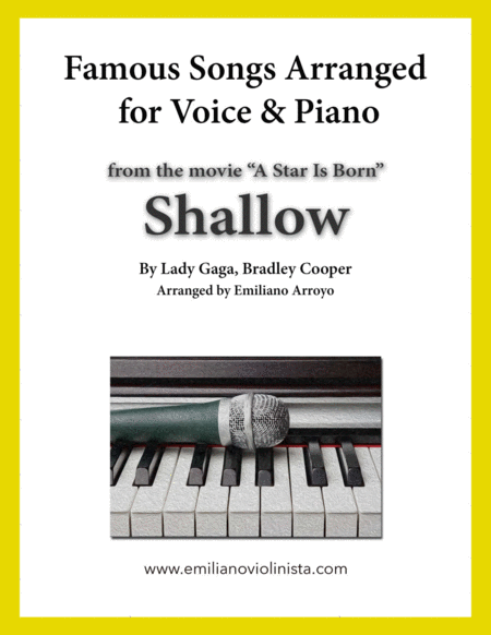 Shallow From The Movie A Star Is Born By Lady Gaga Bradley Cooper For Voice And Piano