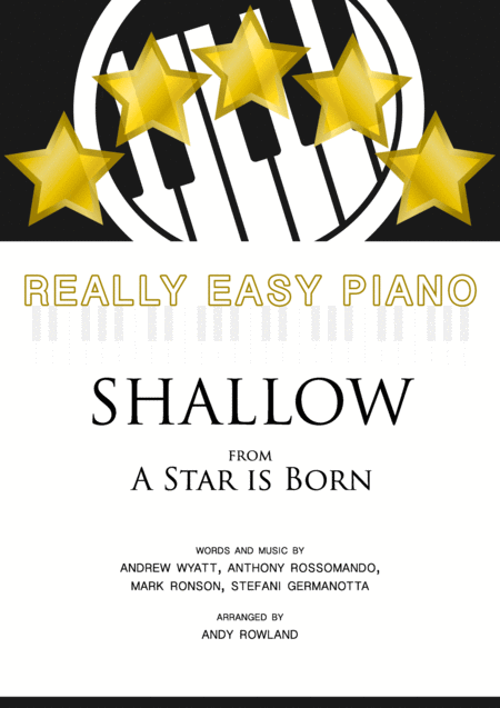 Shallow Lady Gaga Shallow A Star Is Born Really Easy Piano Series
