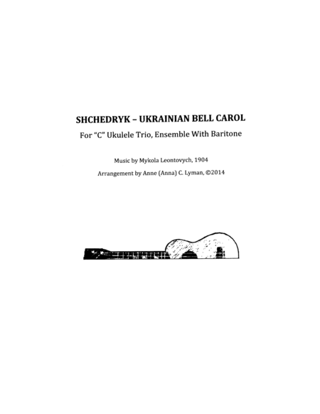 Shchedryk Ukrainian Bell Carol Carol Of The Bells Instrumental For Ukulele Ensemble Notes Tabs