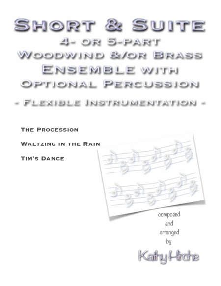 Short Suite 4 Or 5 Part Woodwind Or Brass Ensemble With Optional Percussion Flexible Instrumentation