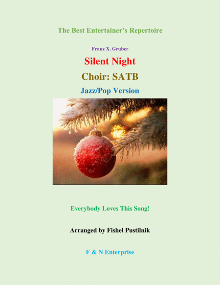 Silent Night For Choir Satb Jazz Pop Version
