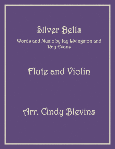 Silver Bells Arranged For Flute And Violin