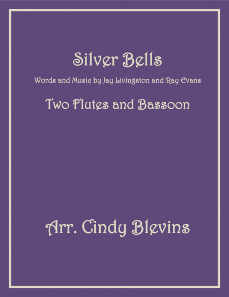 Silver Bells For Two Flutes And Bassoon