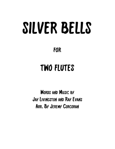 Silver Bells For Two Flutes